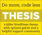 Thesis -- fully customizable WordPress premium theme