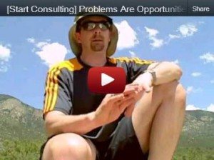 YouTube video -- problems are opportunities