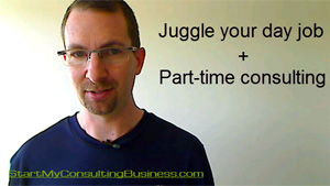 How to juggle your day job PLUS part-time consulting