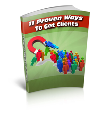 11 Proven Ways To Get Consulting Clients