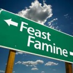 feast or famine